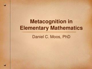 Metacognition in Elementary Mathematics
