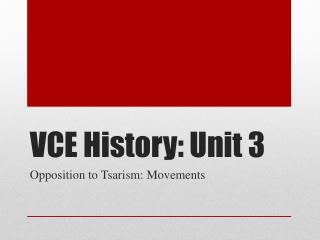 VCE History: Unit 3
