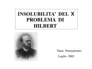 INSOLUBILITA' DEL X