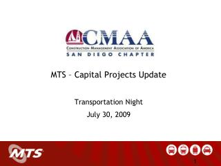 MTS – Capital Projects Update Transportation Night July 30, 2009