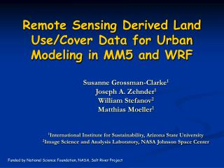 Remote Sensing Derived Land Use/Cover Data for Urban Modeling in MM5 and WRF