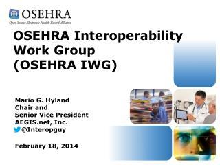 OSEHRA Interoperability Work Group (OSEHRA IWG)