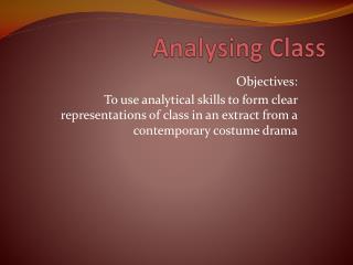 Analysing Class