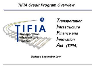 TIFIA Credit Program Overview