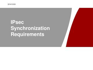 IPsec Synchronization Requirements