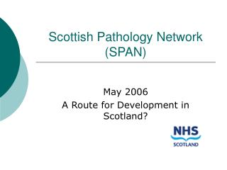 Scottish Pathology Network (SPAN)