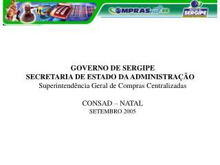 GOVERNO DE SERGIPE SECRETARIA DE ESTADO DA ADMINISTRAÇÃO