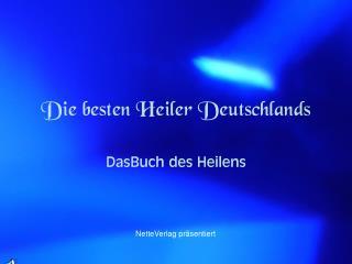 Die besten Heiler Deutschlands