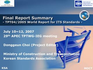 Final Report Summary  - TPT04/2005 World Report for ITS Standards -