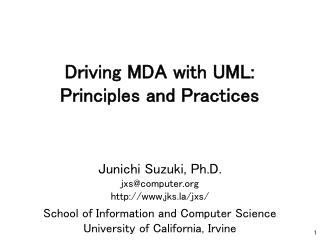Driving MDA with UML: Principles and Practices