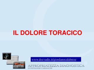 IL DOLORE TORACICO