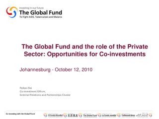 The Global Fund and the role of the Private Sector: Opportunities for Co-investments