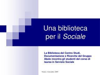 Una biblioteca per il Sociale
