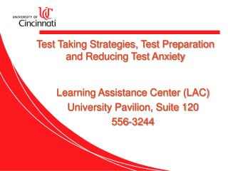 Test Taking Strategies, Test Preparation and Reducing Test Anxiety