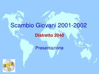 Scambio Giovani 2001-2002