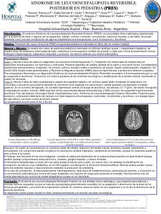 SINDROME DE LEUCOENCEFALOPATIA REVERSIBLE POSTERIOR EN PEDIATRIA (PRES)