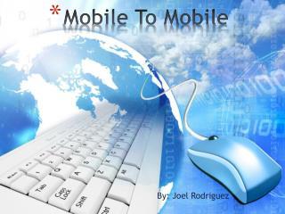 Mobile To Mobile