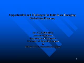 Opportunities and Challenges for India in an Emerging Globalising Economy