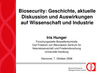 Biosecurity: Geschichte, aktuelle Diskussion und Auswirkungen auf Wissenschaft und Industrie