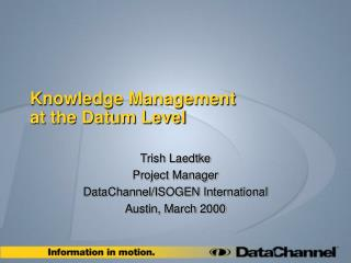 Knowledge Management at the Datum Level