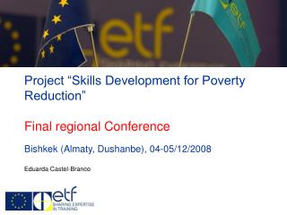 "Project ""Skills Development for Poverty Reduction"" Final regional Conference"