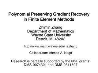 Polynomial Preserving Gradient Recovery in Finite Element Methods
