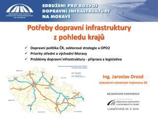 Potřeby dopravní infrastruktury z pohledu krajů