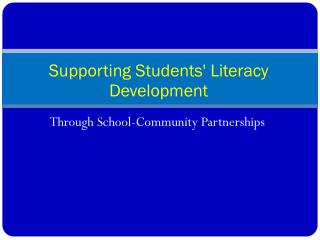 Supporting Students' Literacy Development