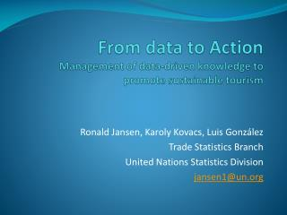 From data to Action Management of data-driven knowledge to promote sustainable tourism