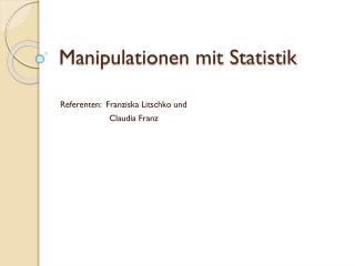 Manipulationen mit Statistik