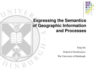 Yang Ou School of GeoSciences The University of Edinburgh