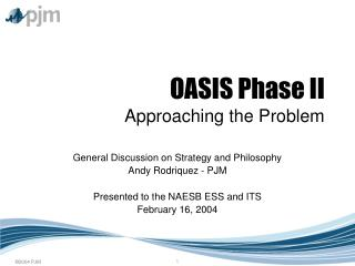 OASIS Phase II Approaching the Problem