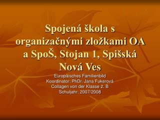 Spojená škola s organizačnými zložkami OA a SpoŠ, Stojan 1, Spišská Nová Ves