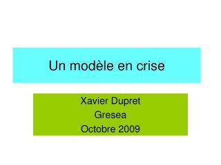 Un modèle en crise