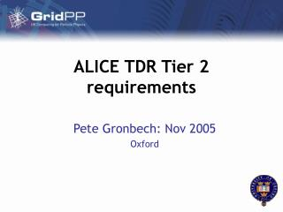 ALICE TDR Tier 2 requirements