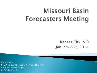 Missouri Basin Forecasters Meeting