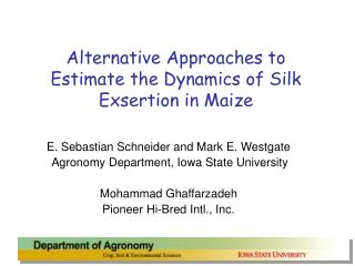 Alternative Approaches to Estimate the Dynamics of Silk Exsertion in Maize