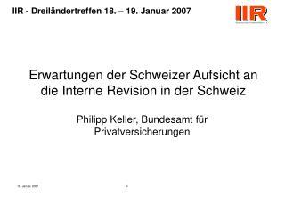 Erwartungen der Schweizer Aufsicht an die Interne Revision in der Schweiz