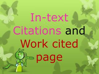 In-text Citations and Work cited page