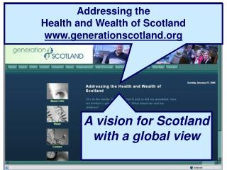 Addressing the Health and Wealth of Scotland generationscotland