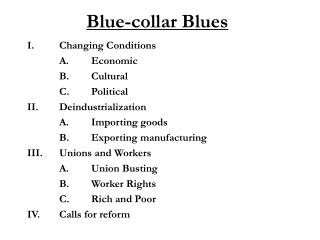 Blue-collar Blues