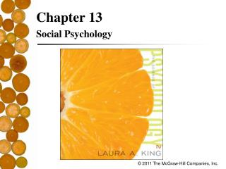 Chapter 13 Social Psychology