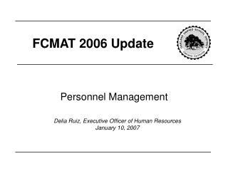 FCMAT 2006 Update