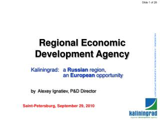 KALININGRAD : A RUSSIAN REGION, A EUROPEAN OPPORTUNITY