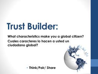 Trust Builder: