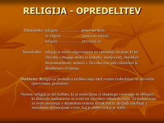 RELIGIJA - OPREDELITEV