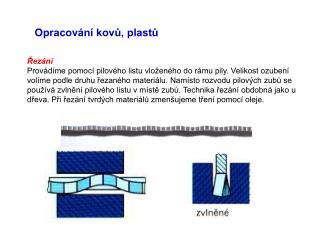 Opracování kovů, plastů