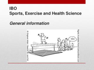 IBO Sports , E xercise and Health Science General information