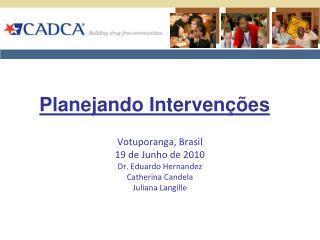 Planejando Intervenções