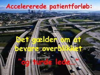 Accelererede patientforløb:
